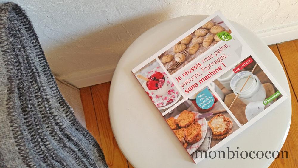 livre-recettes-terre-vivante-reussi-pains-confitures-yaourt-fromage-sans-machine