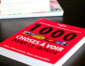 """J'ai lu: """"1000 choses à voir dans le monde"""" avec Lonely Planet. Sites, monuments, lieux incroyables…"""