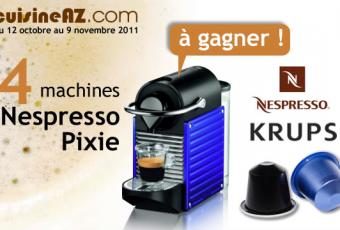 Jeu concours: gagnez 4 machines Nespresso Pixie avec cuisine AZ