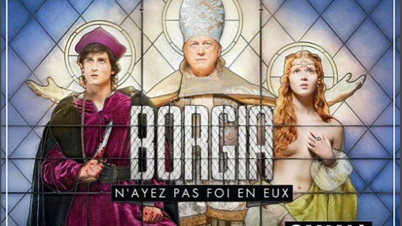 Borgia, giadore ! Euh… j'adore !