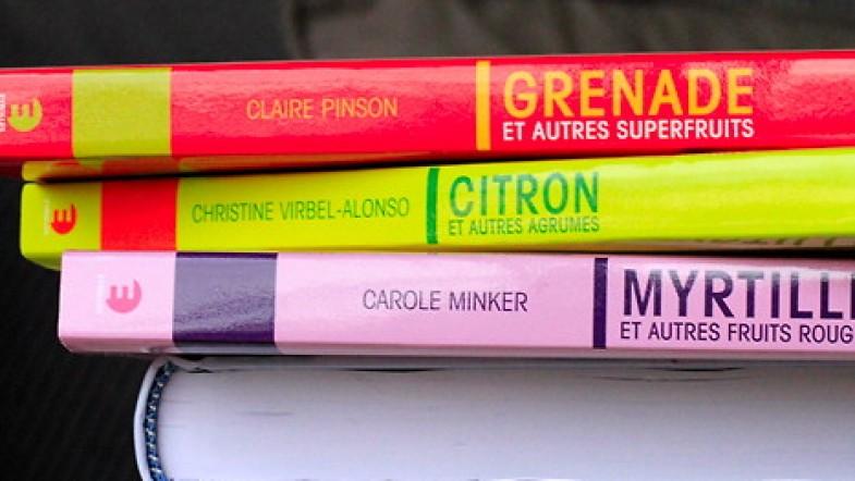 Myrtille, Grenade et Citron : mes 3 livres sur ces superfruits et bien d'autres. By Eyrolles