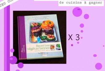 JEU CONCOURS SUR LE BLOG: 3 livres «Recettes végétariennes, cuisine 100% saine» Larousse à gagner !