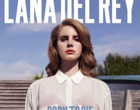 Born to Die: le nouveau clip de Lana Del Rey