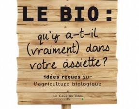 J'ai lu le livre: «Le Bio: qu'y a-t-il vraiment dans votre assiette?» (sur mon Iphone)