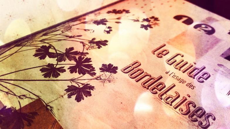 Ca y est, je l'ai !! Le guide à l'usage des Bordelaises édition 2012  ! Youpi tralala !!