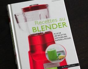 A GAGNER sur le blog : 1 livre Larousse «Recettes au blender»