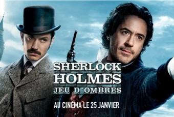 J'ai vu au cinéma «Sherlock Holmes 2: Jeu d'ombres» hier soir au cinéma à Bordeaux