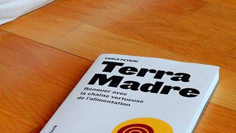 J'ai lu : Terra Madre de Carlo Petrini (et me suis cultivée)